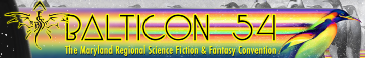 Balticon 54,  May 22 - 25, 2020