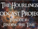 Hourlings Podcast E3: Finding the Time