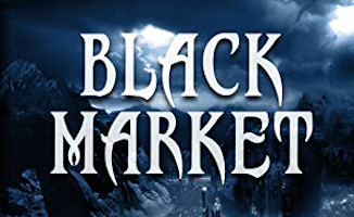 Black Market - Buyer Beware