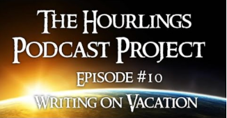 Hourlings Podcast E10: Writing on Vacation