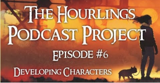 Hourlings Podcast E6: Creating Characters