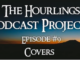 Hourlings Podcast E9: Covers
