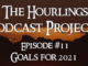 Hourlings Podcast E11: Goals for 2021