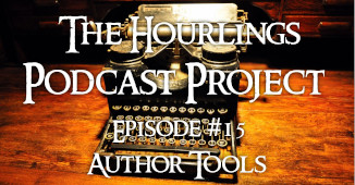 Hourlings Podcast E15: Author Tools